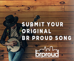 BR Proud Song Submissions | BRProud com